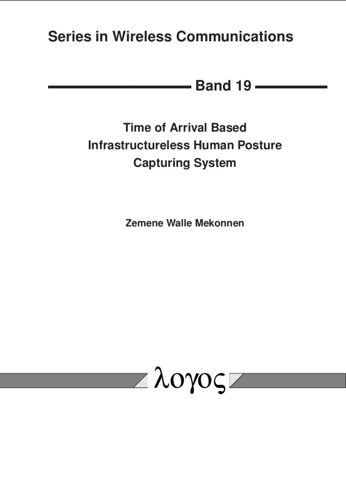 Time of Arrival Based Infrastructureless Human Posture Capturing System, Reihe: Series in Wireless Communications, Bd. 19
