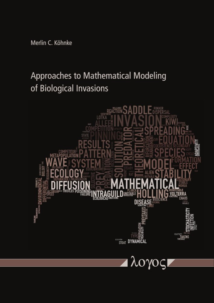 Merlin C. Köhnke: Approaches to Mathematical Modeling of Biological Invasions